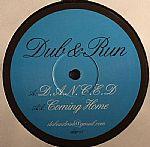 """Dub & Run/DANCED & COMING HOME 12"""""""