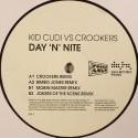 """Kid Cudi/DAY 'N' NITE - CROOKERS 12"""""""