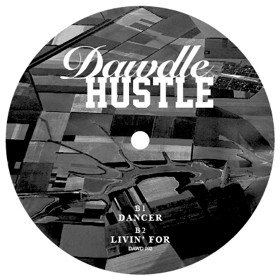 Dawdle Hustle/HIGH TO THE SKY 12""