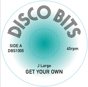 J Large/GET YOUR OWN 7""
