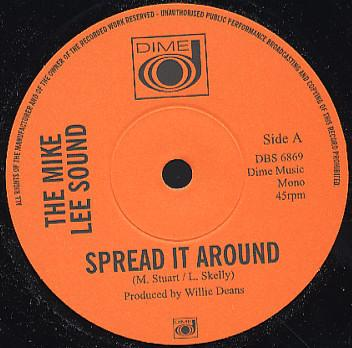 "Mike Lee Sound/SPREAD IT AROUND 7"""