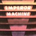 Emperor Machine/VERTICAL TONES... #1 12""