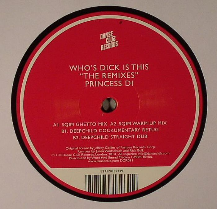 Princess Di/WHO'S DICK IS THIS RMXS 12""