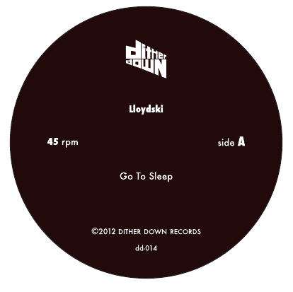Lloydski/GO TO SLEEP 7""