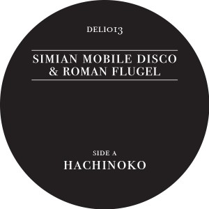 Simian Mobile Disco/HACHINOKO 12""