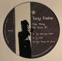 Tony Foster/THIS THING OF OURS EP 12""