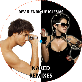 Dev & Enrique Iglesias/NAKED REMIXES 12""