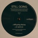 Still Going/STILL GOING THEME 12""