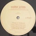"Walter Jones/I'LL KEEP ON LOVING YOU 12"""