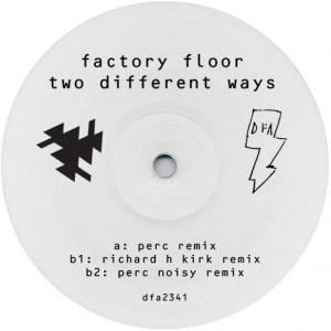 "Factory Floor/TWO DIFFERENT WAYS RMX 12"""