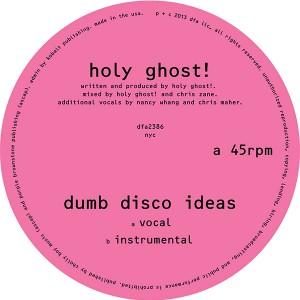 "Holy Ghost!/DUMB DISCO IDEAS 12"""