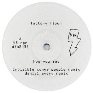 Factory Floor/HOW YOU SAY #1 12""