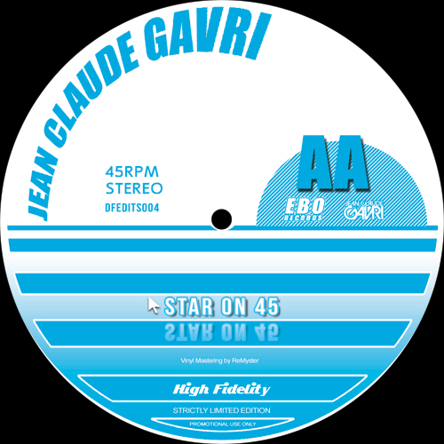 Jean Claude Gavri/STAR ON 45 12""
