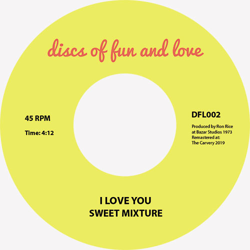 Sweet Mixture/I LOVE YOU 7""