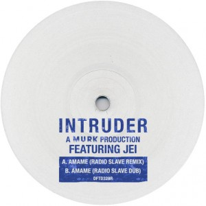 Intruder/AMAME RADIO SLAVE REMIX 12""