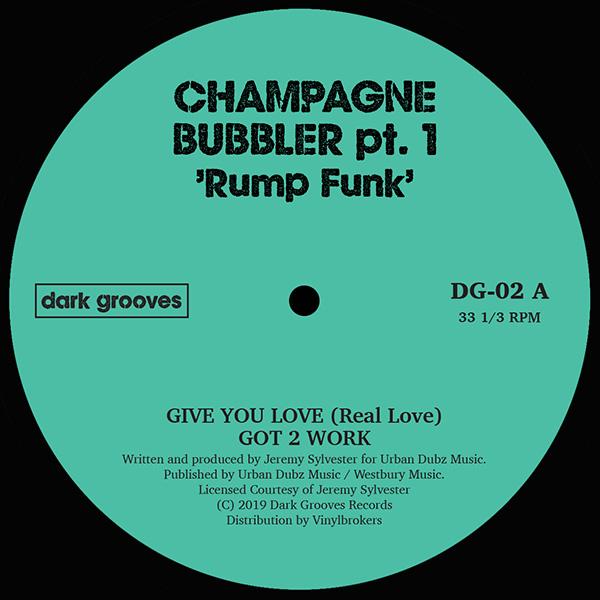 "Champagne Bubbler Pt. 1/RUMP FUNK 12"""