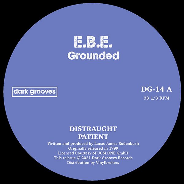 E.B.E./GROUNDED 12""