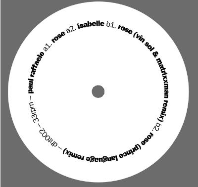 Paul Raffaele/ROSE REMIXES 12""