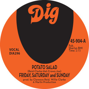 Friday, Saturday and Sunday/POTATO... 7""