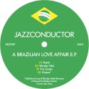 Jazzconductor/BRAZILIAN LOVE AFFAIR 12""