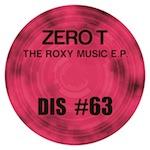 """Zero T/THE ROXY MUSIC EP #2 12"""""""
