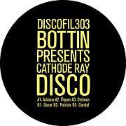 """Bottin/CATHODE RAY DISCO EP 12"""""""