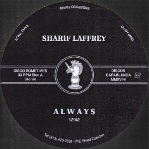 Sharif Laffrey/ALWAYS (1-SIDED) 12""