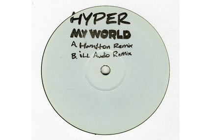 Hyper/MY WORLD (D&B REMIXES) 12""