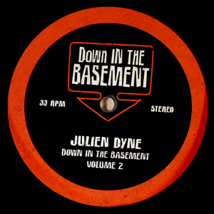 Julien Dyne/DOWN IN THE BASEMENT V2 12""