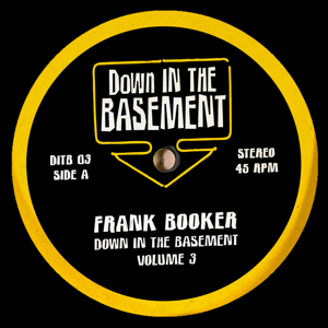 Frank Booker/DOWN IN THE BASEMENT V3 10""
