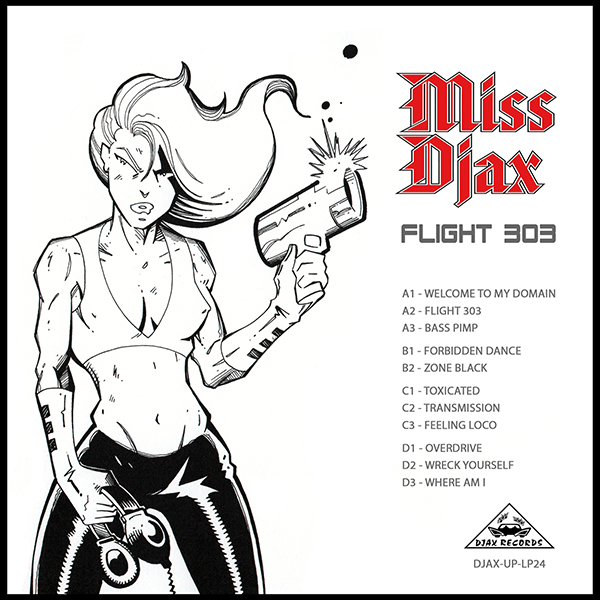 Miss Djax/FLIGHT 303 DLP + COMIC