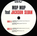 Mop Mop feat. Jackson/PERFECT DAY 12""