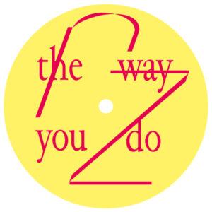 "Rheinzand/THE WAY YOU DO EP 12"""