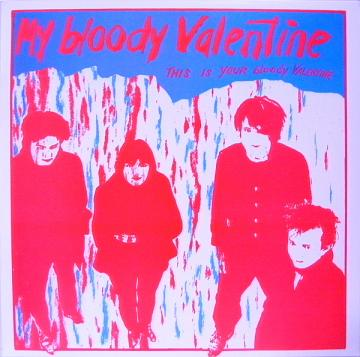 My Bloody Valentine/THIS IS YOUR LP