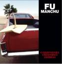 Fu Manchu/CALIFORNIA CROSSING DEMOS LP