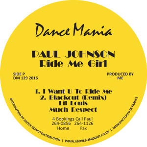 Paul Johnson/RIDE ME GIRL 12""
