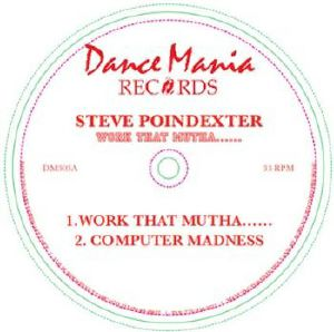 Steve Poindexter/WORK THAT (REPRESS) 12""