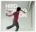 Hird/MOVING ON CD