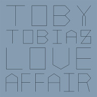 Toby Tobias/LOVE AFFAIR 12""
