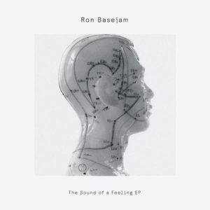 Ron Basejam/SOUND OF A FEELING EP 12""