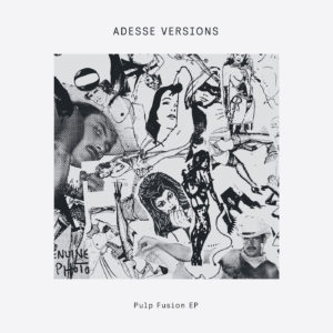 Adesse Versions/PULP FUSION EP 12""