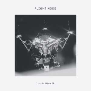 Flight Mode/IT'S SO NICE EP 12""
