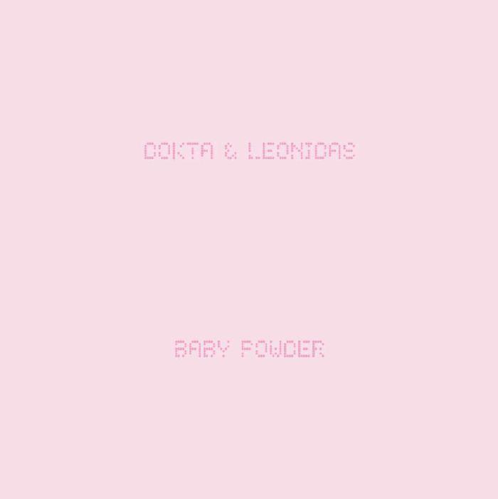"Dokta & Leonidas/BABY POWDER 12"""