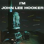 John Lee Hooker/I'M JOHN LEE HOOKER LP