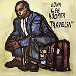 John Lee Hooker/TRAVELIN' LP