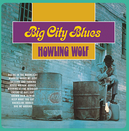 Howlin' Wolf/BIG CITY BLUES (180g) LP