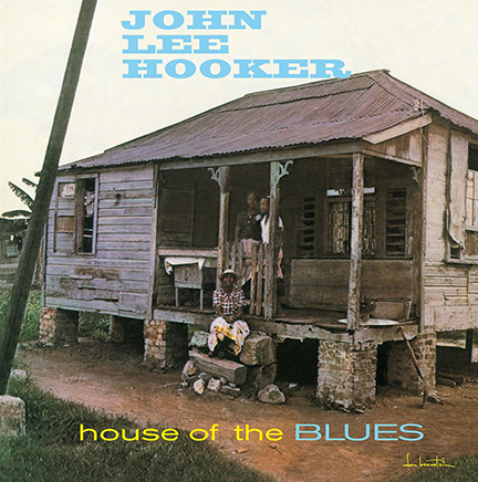 John Lee Hooker/HOUSE OF BLUES (180g) LP