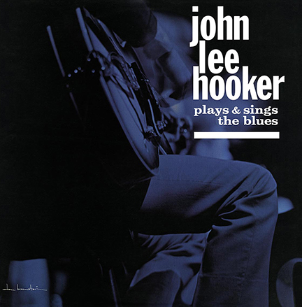 John Lee Hooker/PLAYS AND SINGS (180g)LP