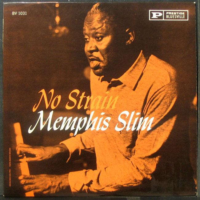 Memphis Slim/NO STRAIN LP