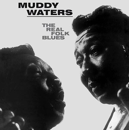 Muddy Waters/REAL FOLK BLUES (180g) LP
